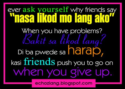 Quotes About Friendship Tagalog Quotesgram. Inspirational Quotes Unity. Sister Dance Quotes. Humor Thank You Quotes. Motivational Quotes Kindness. Birthday Quotes About Mom. Movie Quotes That Describe You. Good Quotes Caine Mutiny. Girl Quotes Tattoos Ideas