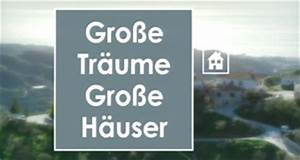 Große Träume Große Häuser : gro e tr ume gro e h user bei ~ Markanthonyermac.com Haus und Dekorationen