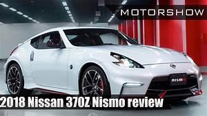Nissan 370z 2018 : 2018 nissan 370z nismo review motorshow youtube ~ Mglfilm.com Idées de Décoration
