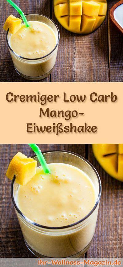 eiweißshakes selber machen zum abnehmen mango eiwei 223 shake low carb eiwei 223 di 228 t rezept low carc eiwei 223 di 228 t rezepte eiweissshake