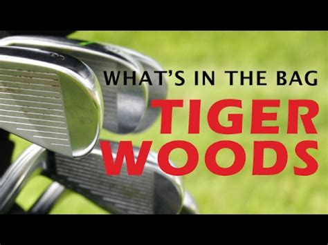 What's in the Bag of Tiger Woods - WITB - YouTube