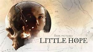 The, Dark, Pictures, Little, Hope, Comes, Out, On, October, 30