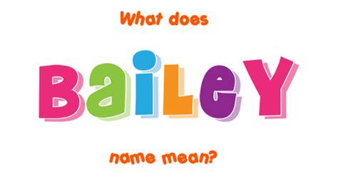 bailey  meaning  bailey