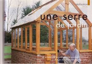Faire Sa Serre En Polycarbonate : serre en bois et panneaux de polycarbonat forum ~ Premium-room.com Idées de Décoration