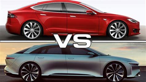 2019 Tesla Model S by 2019 Lucid Air Vs 2017 Tesla Model S P100d