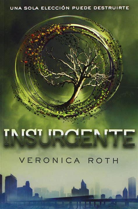 Insurgent Resumen by Reto De Los 50 Libros