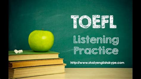 toefl listening test  youtube