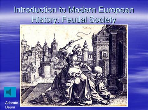 ppt introduction to modern european history feudal society powerpoint presentation id 514046