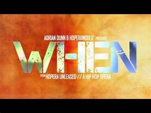 """""""WHEN"""" from HOPERA: A Hip Hop Opera by Adrian Dunn - YouTube"""