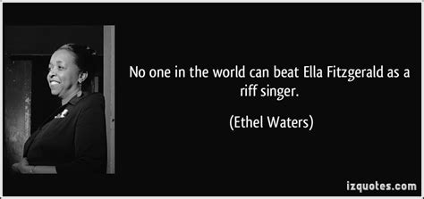 No One In The World Can Beat Ella Fitzgerald As A Riff Singer