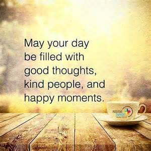 may your day be filled with thoughts and happy moments pictures photos and images for