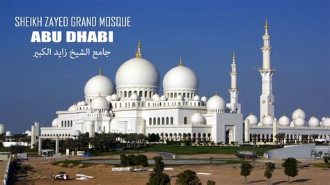 Sheikh Zayed Grand Mosque Wajibad