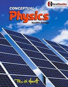 Free Download  Conceptual Physics Hewitt 12th Edition Pdf