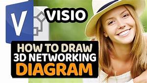 How To Create 3d Networking Diagram In Microsoft Visio  Step By Step Tutorial