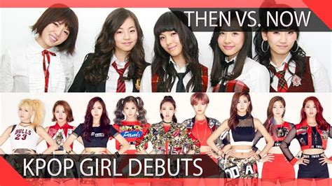 Kpop Company Debuts Then Vs Now Girl Groups Youtube