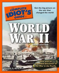 The Complete Idiot U0026 39 S Guide To World War Ii  3rd Edition