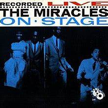 The Miracles Recorded Live On Stage Wikipedia