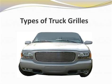 Types Of Truck Grilles |authorstream