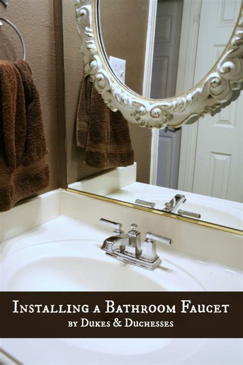 installing a new bathroom faucet moendiyer dukes and