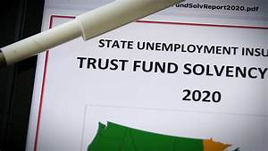 The State Unemployment Trust Fund Is Set To Run Out Of