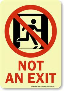 Not an Exit Sign Emergency