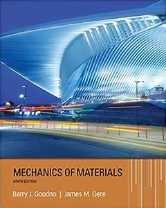 Solutions Manual Mechanics Of Materials Gere Goodno 9th