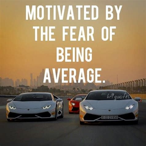 Car Quotes Follow Hc9quotes Success And Nothing Less Motivation