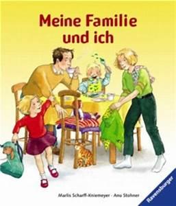 Meine Familie Und Ich Gewinnspiel : meine familie und ich von marlis scharff kniemeyer bei lovelybooks kinderbuch ~ Yasmunasinghe.com Haus und Dekorationen