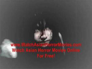 Watch Asian Horror Movies Online For Free - YouTube