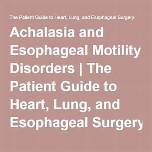 Achalasia And Esophageal Motility Disorders