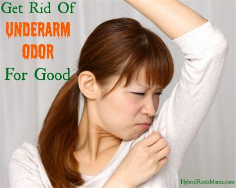 Get Rid Of Underarm Odor (stinky Pits) For Good By Hybrid