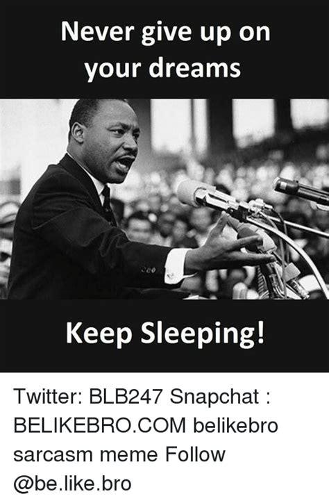 In Your Dreams Meme - 25 best memes about keep sleeping keep sleeping memes