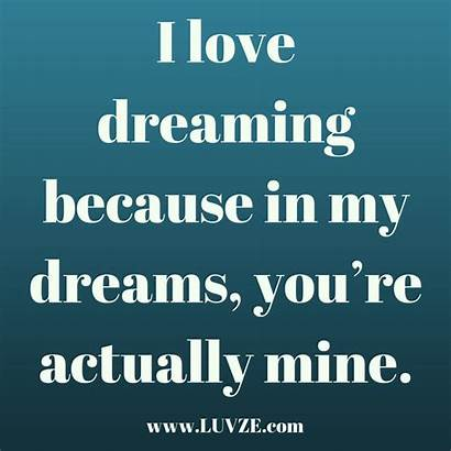 Sided Quotes Dreaming Mine Side Heart Sayings