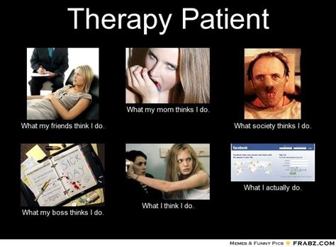 Therapist Meme - pin by caramel cappuccino films film production company on funny ther