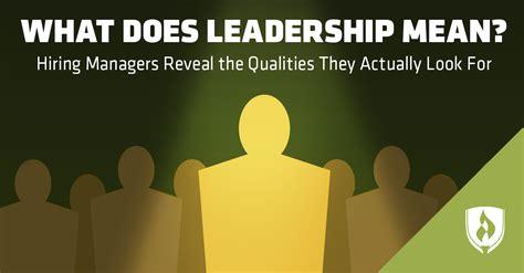 leadership  hiring managers reveal