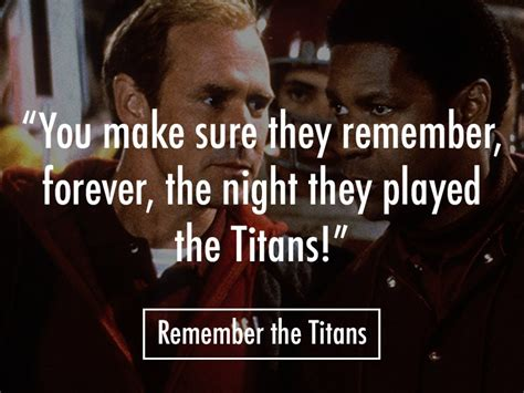inspirational quotes  remember  titans