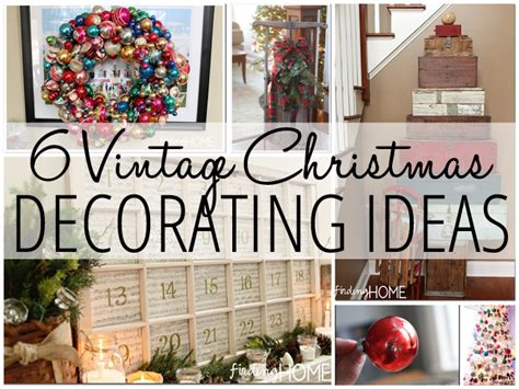ideas for classic christmas tree decorations happy 6 vintage christmas decorating ideas finding home farms
