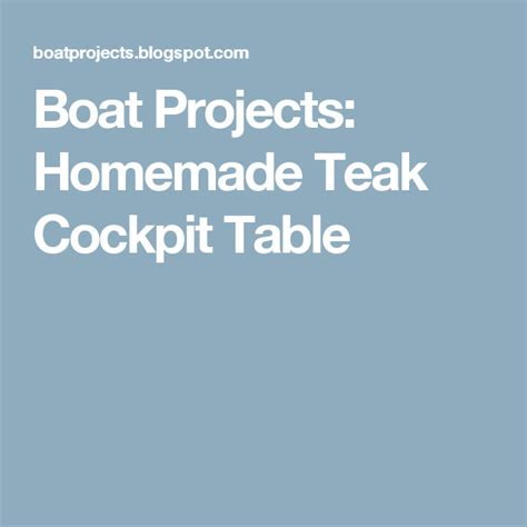 cockpit table teak homemade boat projects yourself