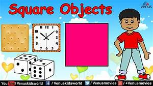 World Of Shapes ~ Square Objects - YouTube