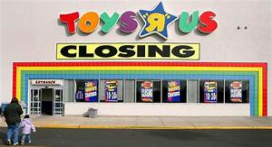 The Back Store : toys r us is closing up to 182 stores in the u s fatherly ~ Markanthonyermac.com Haus und Dekorationen