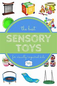 The Best Sensory Play Toys for Visually Impaired Kids ...