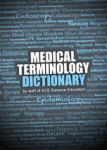Medical Terminology Dictionary