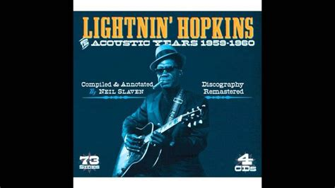 Lightnin' Hopkins, Long Gone Like A Turkey Through The