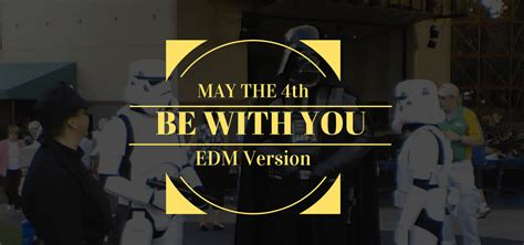 Check your local branch for. May The 4th Be With You: All The Songs and Memes You Need To See