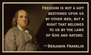 The Man Who Liv... Ben Franklin Memorable Quotes