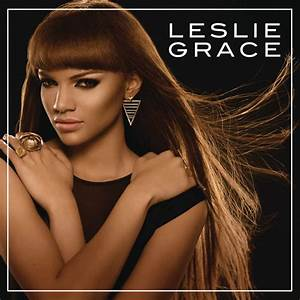 Leslie Grace – Will You Still Love Me Tomorrow (Dance ...