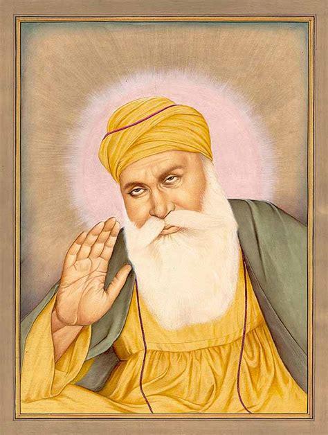Guru Nanak, The First Sikh Guru. (15 April 1469 22 ...
