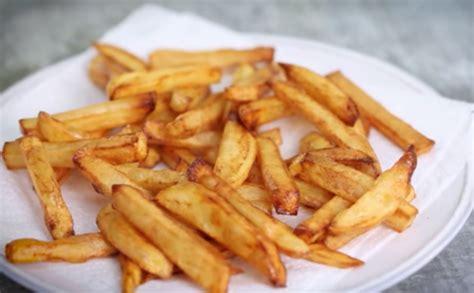 faire des frites maison comment faire des frites
