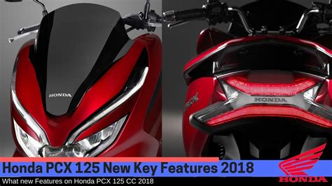 Pcx 2018 Fiyat by New Features 2018 Honda Pcx 125