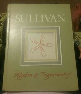Sullivan Algebra And Trigonometry Eighth Edition With
